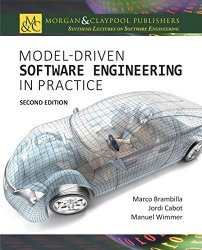 Model-Driven Software Engineering in Practice, 2nd Edition
