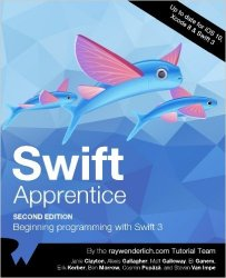 The Swift Apprentice, 2nd Edition: Beginning programming with Swift 3
