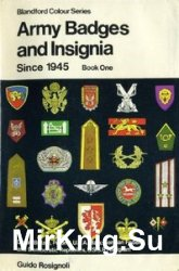 Army Badges and Insignia Since 1945. Book One