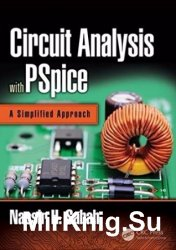 Circuit Analysis with PSpice. A Simplified Approach
