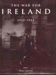 The War for Ireland 1913–1923