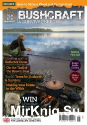Bushcraft & Survival Skills - Issue 68