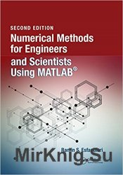 Numerical Methods for Engineers and Scientists Using MATLAB, Second Edition