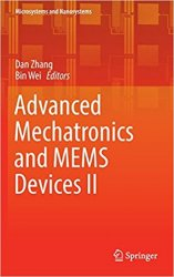 Advanced Mechatronics and MEMS Devices II (Microsystems and Nanosystems)