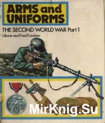Arms and Uniforms: The Second World War, Parts 1-4