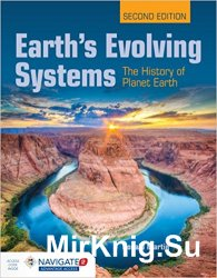 Earth's Evolving Systems: The History of Planet Earth, 2nd Edition