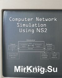 Computer Network Simulation Using NS2