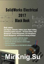 SolidWorks Electrical 2017 Black Book, 3 edition
