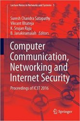 Computer Communication, Networking and Internet Security: Proceedings of IC3T 2016