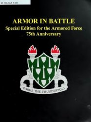 Armor in Battle: Special Edition for the Armored Force 75th Anniversary