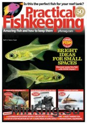 Practical Fishkeeping April 2017
