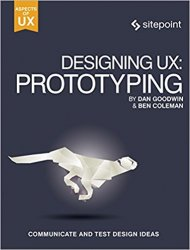 Designing UX Prototyping: Because Modern Design is Never Static