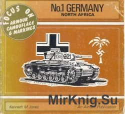 Germany: North Africa (Focus on Armour Camouflage & Markings №1)