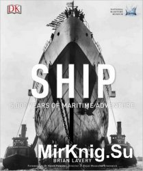 Ship: 5,000 Years of Maritime Adventure (DK)