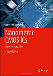 Nanometer CMOS ICs: From Basics to ASICs
