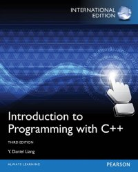 Introduction to Programming with C++, 3rd Edition