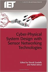 Cyber-Physical System Design with Sensor Networking Technologies