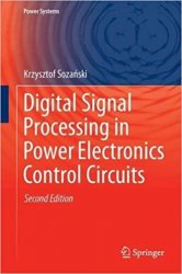 Digital Signal Processing in Power Electronics Control Circuits, Second Edition