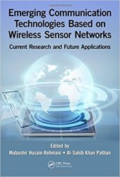 Emerging Communication Technologies Based on Wireless Sensor Networks