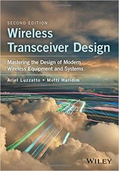 Wireless Transceiver Design: Mastering the Design of Modern Wireless Equipment and Systems