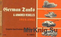 German Tanks and Armored Vehicles 1914-1945