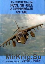 The Squadrons of the Royal Air Force & Commonwealth 1918-1988