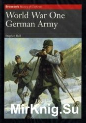 World War One: German Army (Brassey's History of Uniforms)