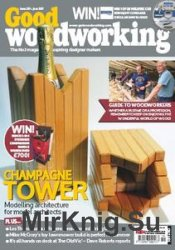 Good Woodworking №319 - June 2017
