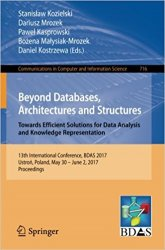 Beyond Databases, Architectures and Structures. Towards Efficient Solutions for Data Analysis and Knowledge Representation