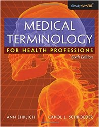 Medical Terminology for Health Professions, 6th Edition