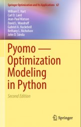 Pyomo - Optimization Modeling in Python, Second Edition