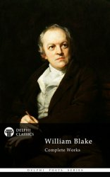Delphi Complete Works of William Blake