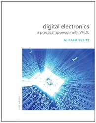 Digital Electronics A Practical Approach with VHDL (9th Edition)