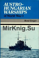 Austro-Hungarian Warships of World War I