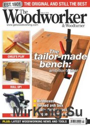 The Woodworker & Woodturner - March 2016