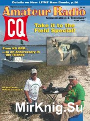 CQ Amateur Radio - June 2017