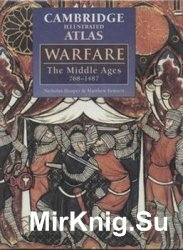 The Cambridge Illustrated Atlas of Warfare: The Middle Ages, 768–1487