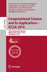 Computational Science and Its Applications - ICCSA 2016, Part 4