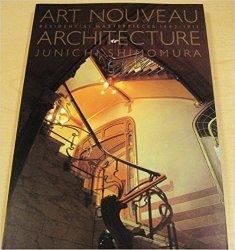 Art Nouveau Architecture: Residential Masterpieces, 1892-1911