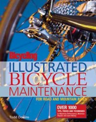 Illustrated Bicycle Maintenance: For Road and Mountain Bikes