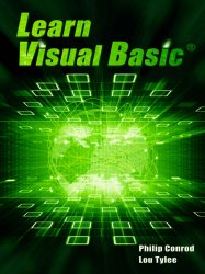Learn Visual Basic: A Step-By-Step Programming Tutorial, 15th Edition