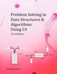 Problem Solving in Data Structures & Algorithms Using C#