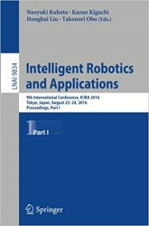 Intelligent Robotics and Applications: 9th International Conference, Part I