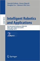 Intelligent Robotics and Applications: 9th International Conference, Part II