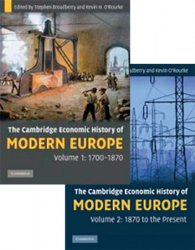 The Cambridge Economic History of Modern Europe, Vols. I and II