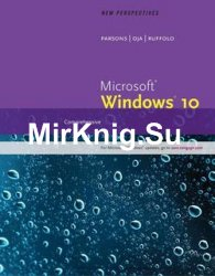 New Perspectives Microsoft Windows 10: Comprehensive