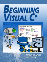 Beginning Visual C#: A Step by Step Computer Programming Tutorial