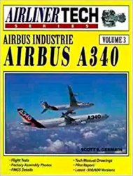 Airbus Industrie Airbus A340  (Airliner Tech Vol. 3)