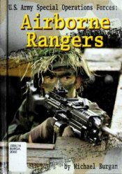 U.S. Army Special Forces Airborne Rangers (Warfare and Weapons)