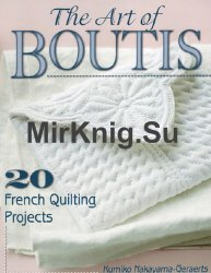 The Art of Boutis 20 French Quilting Projects